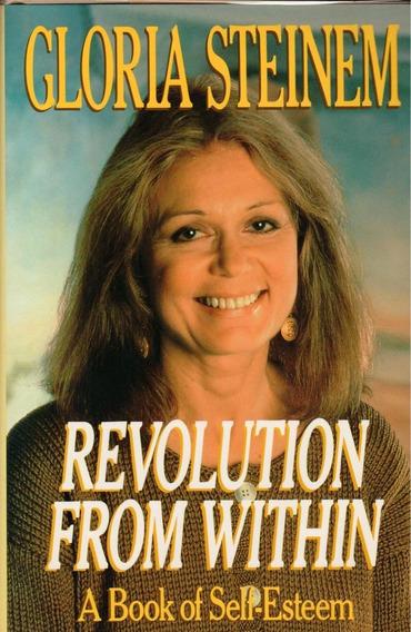 Livro Gloria Steinem Revolution From Within