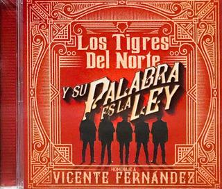 Tigres Del Norte, Y Su Palabra Es La Ley Cd Nuevo Sellado