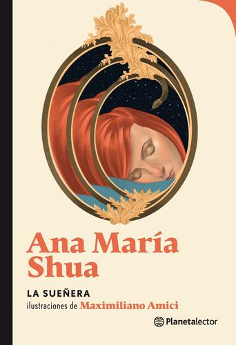 Imagen 1 de 2 de La Sueñera De Ana María Shua - Planetalector Argentina