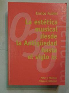 La Estética Musical Desde La Antigúedad Hasta El Siglo Xx