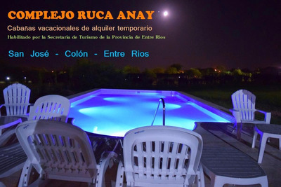 Complejo Rucaanay- Febrero/marzo- San Jose Colon Entre Rios