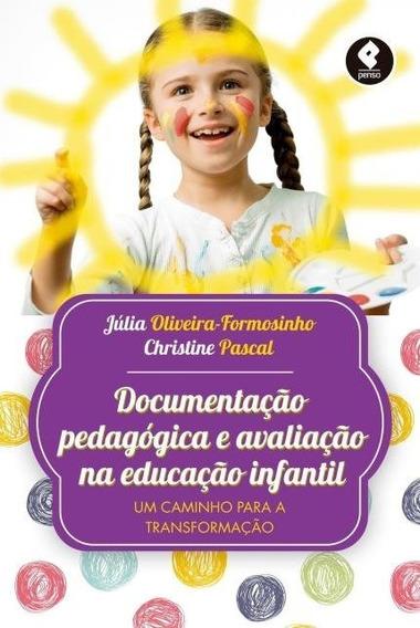 Documentação Pedagogica E Avaliação Na Educação Infantil