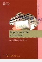Imprensa Escrita E Telejornal / Novo Juvenal Zanchetta