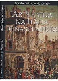 Arte E Vida Na Itália Renascentista - Co Editora Folio