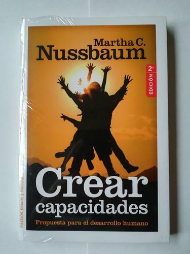 Crear Capacidades De Martha C. Nussbaum