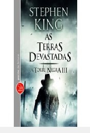 As Terras Devastadas - A Torre Negra Iii Stephen King