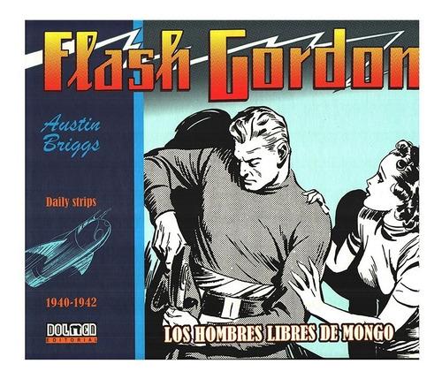 Flash Gordon Tiras Diarias 1940-1942 - Ed. Dolmen - Briggs