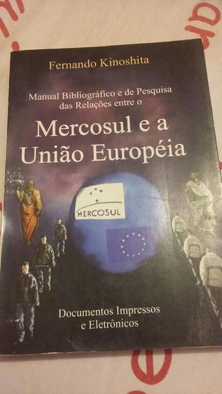 Manual Bibliográfico E De Pesquisa Das Relações Entre O Merc