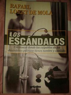 Los Escandalos.