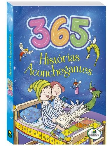 Livro 365 Histórias Aconchegantes Todolivro