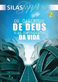 Livro Os Caminhos De Deus E As Contradições Da Vida