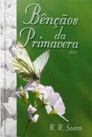 Livro Barato - Devocional Benção Da Primavera - R R Soares -
