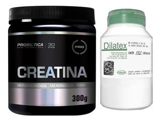 Creatina 300g Probiótica + Dilatex 152 Cáps Power Supplement