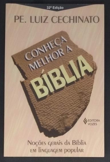 Livro Conheça Melhor A Bíblia - Pe Luiz Cechinato