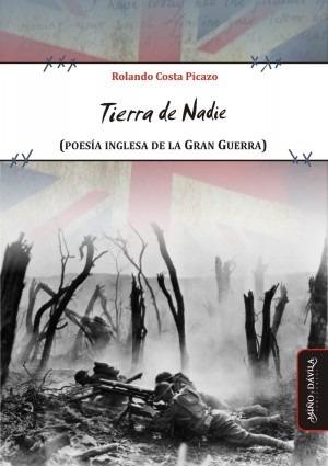 Imagen 1 de 6 de Tierra De Nadie (poesía Inglesa De La Gran Guerra)