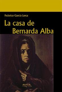 Libro. La Casa De Bernarda Alba. Federico Garcia Lorca.