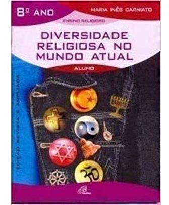 Diversidade Religiosa No Mundo Atual - 8º Ano - Livro Do Al
