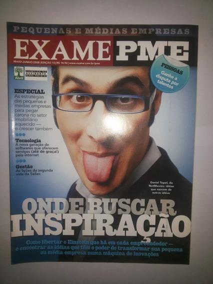 Revista Exame Pme 13 Maio Junho 2008 Onde Buscar Inspiração