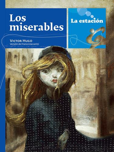 Imagen 1 de 1 de Los Miserables - Estación Mandioca -