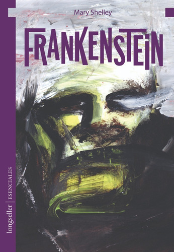 Frankenstein - Esenciales - Longseller