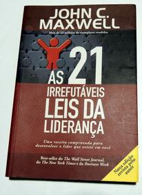As 21 Irrefutáveis Leis Da Liderança John Maxwell