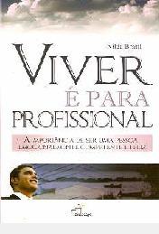 Viver É Para Profissional - A Importânci Nilda Brasil
