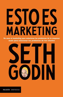 Esto Es Marketing - Seth Godin - Nuevo - Original - Sellado