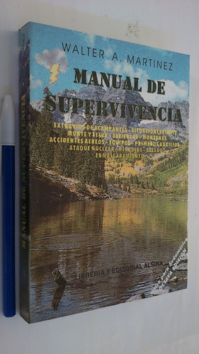 Manual De Supervivencia - Walter A. Martínez