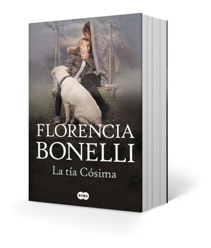 Imagen 1 de 4 de Libro La Tía Cósima - Florencia Bonelli