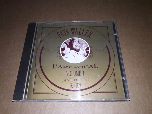 Fats Waller - L'art Vocal, Vol. 4: 1934-1939(cd France)