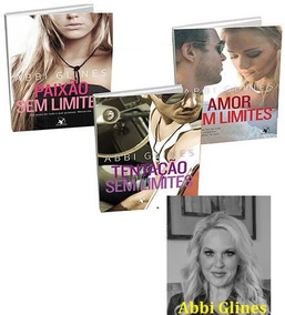 Kit Livros Abbi Glines - 3 Livros - Lacrado