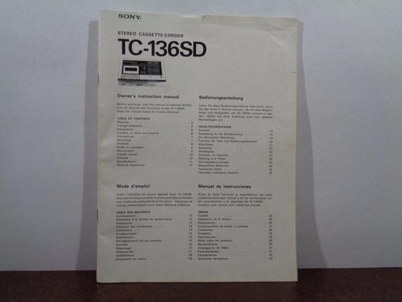 Tape Deck Sony Tc-136sd - Manual De Instrução Original