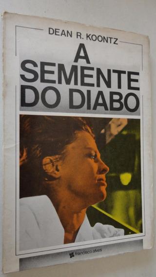 Livro A Semente Do Diabo Dean R. Koontz