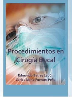 Libro Procedimientos En Cirugía Bucal