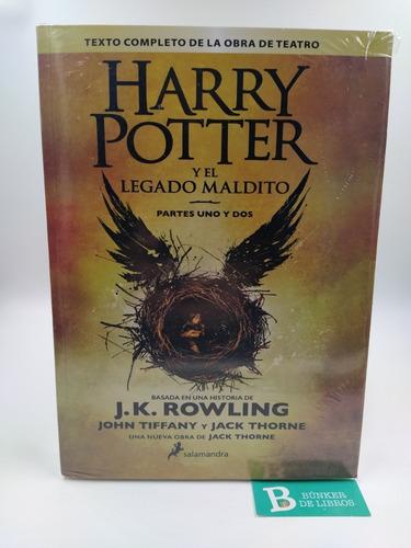 Libro Harry Potter Y El Legado Maldito J K Rowling Nuevo.