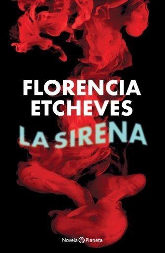 La Sirena - Florencia Etcheves