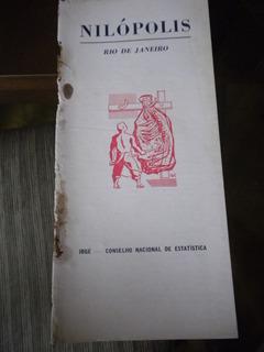Monografia Antiga Ibge Cidade Nilopólis Estado Rio De Janeir