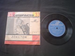 Compacto Duplo Zenilton -cantagalo- 196? - Raridade Do Forró