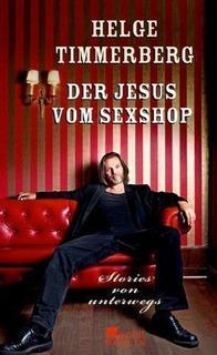 Livro Der Jesus Vom Sexshop Helg Timmerberg