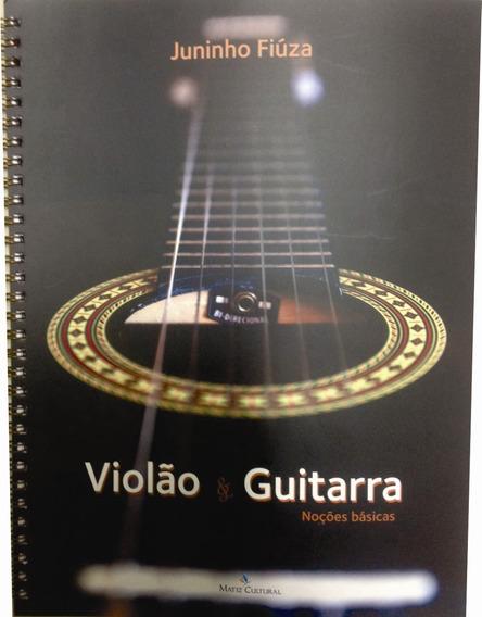Método De Violão E Guitarra Juninho Fiúza Livro E Video Aula