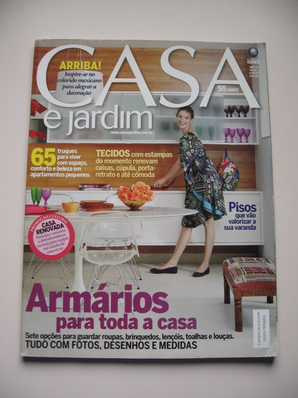 Revista Casa E Jardim - Nº 643 - Armários Para Toda A Casa
