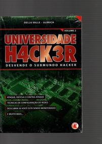 Livro Universidade H4ck3r,desvende O Submundo Hacher V 2