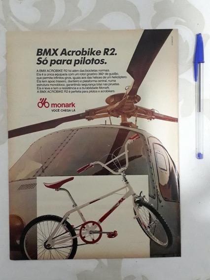 Propaganda Anúncio Publicidade Monark Bmx Acrobike R2 1988