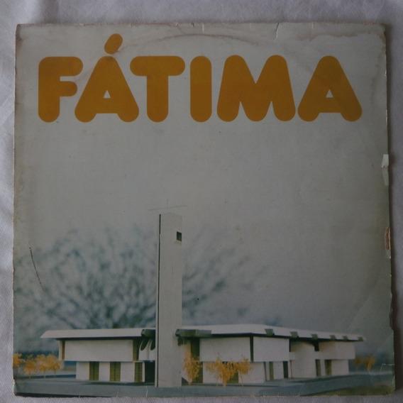 Lp Fátima 1978 Nossa Senhora De Fátima Do Tarumã