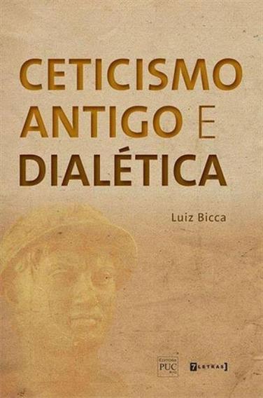 Ceticismo Antigo E Dialetica
