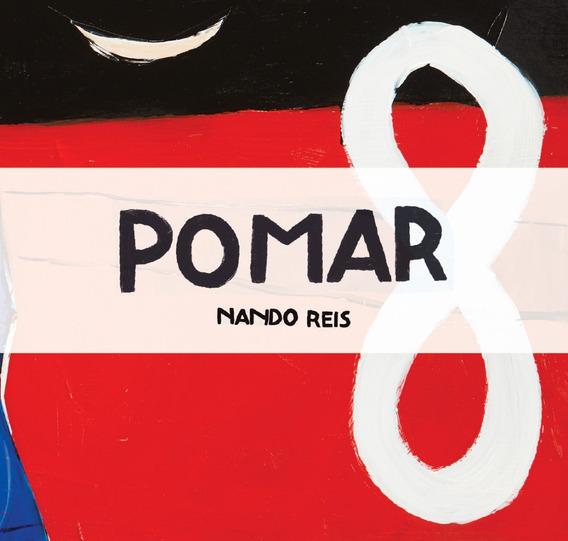 Lp Pomar - Nando Reis- (2016) 180 Gramas