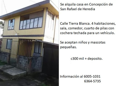 Se Alquila Casa En Concepción De San Rafael De Heredia
