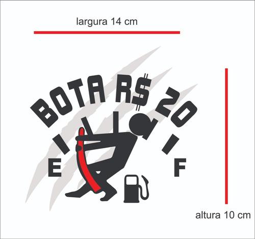 Imagem 1 de 5 de Adesivo Bota Vinte Gasolina P/ Carro Moto Vidro