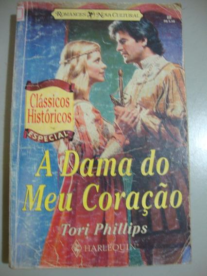Livro Clássicos Históricos - A Dama Do Meu Coração