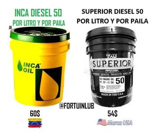 Aceite Diesel 50 A Granel Marca Inca 3.4 Vrd / Superior 3vrd
